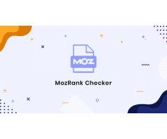 Moz Rank Checker Tools And its uses